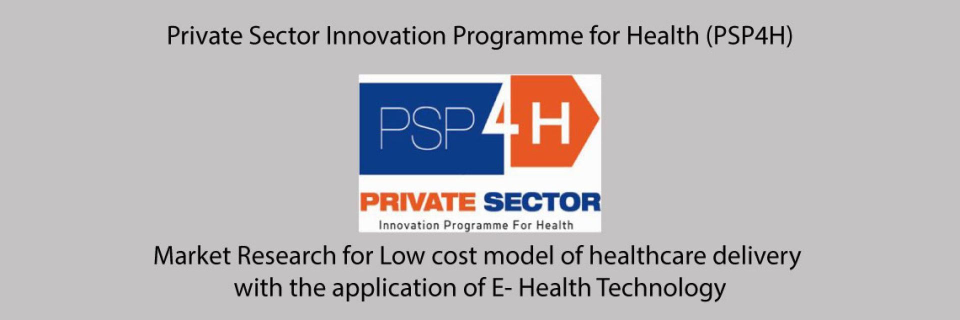 Using Technology to expand equity in access to quality healthcare     Study implemented by Africa Center for Health Systems Research & Management;      Study funded by DFID and commissioned by Cardno UK through PSP4H